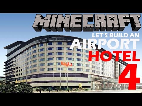 Minecraft - Let's Build an Airport [Part 004] (Hotel)