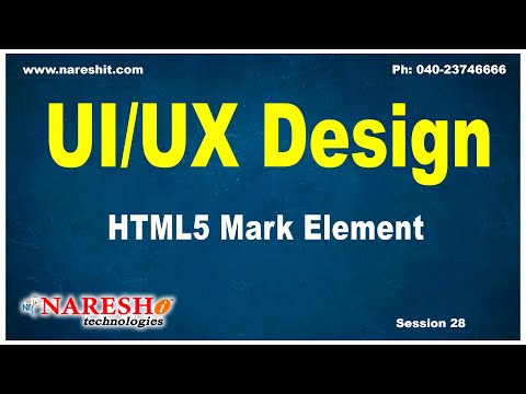 Session:28 | HTML5 Mark Element | UI/UX Tutorial | by Mr. Naveen Saggam