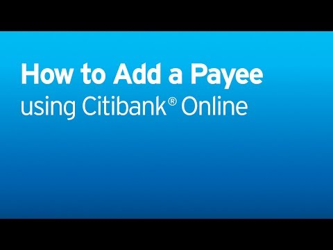 Citi: Citi Quick Take Video - How to Add a Payee