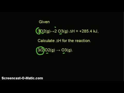 Video - Given 3O2(g)→ 2O3(g),  ∆H = +285.4 kJ, Calculate ∆H for the reaction 3/2 O2(g) → O3(g).