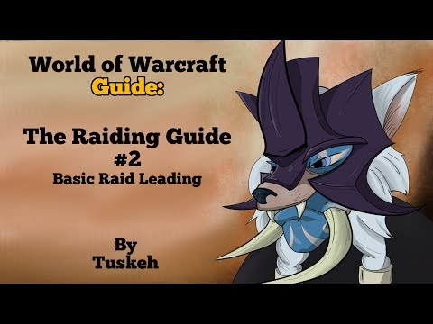 WoW: The Raiding Guide - 02 -  Basic Raid Leading