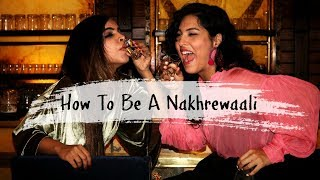 How to be a Nakhrewaali : DELHI STYLE
