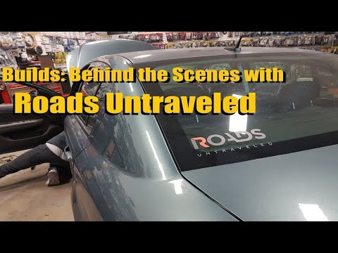 Builds: Behind the Scenes with Roads Untraveled AL Priority Installation
