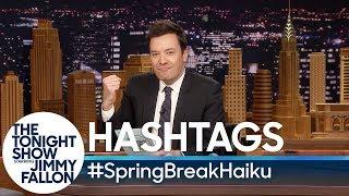 Download Hashtags: #SpringBreakHaiku Video