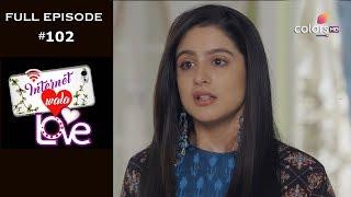 Internet Wala Love - 15th January 2019 - इंटरनेट वाला लव  - Full Episode