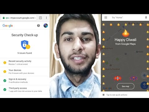 Google's refined Security Checkup identifies account vulnerabilities - Happy Diwali From Google Maps
