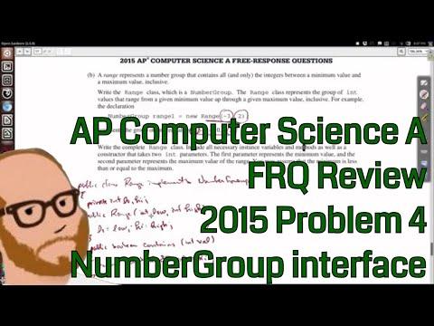 Computer Science A 2015 FRQ Problem 4