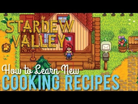 How to Learn Cooking Recipes in Stardew Valley