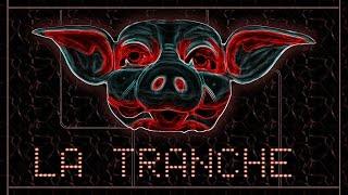 La Tranche / The Slice