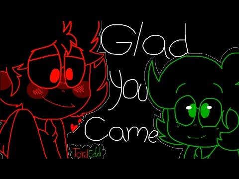 i'm Glad You Came - TordEdd
