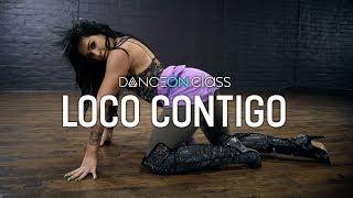 DJ Snake feat. J Balvin & Tyga - Loco Contigo | Brinn Nicole Choreography | DanceOn Class