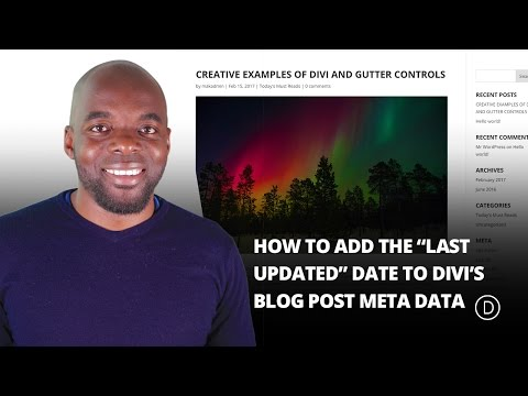"""How to Add the """"Last Updated"""" Date to Divi's Blog Post Meta Data"""