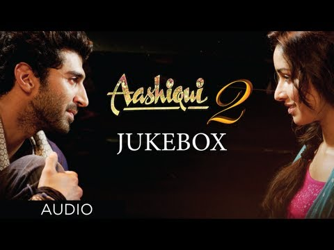 Xxx Mp4 Aashiqui 2 Jukebox Full Songs Aditya Roy Kapur Shraddha Kapoor 3gp Sex
