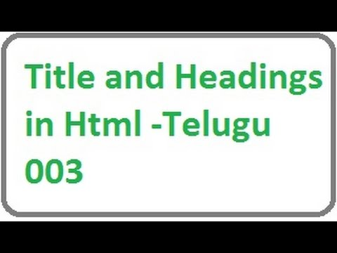 Title and Headings in Html -- Telugu 03-vlr training
