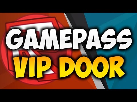 Roblox: How to make a Gamepass Vip Door! - JUNE 2018! [STILL WORKS]
