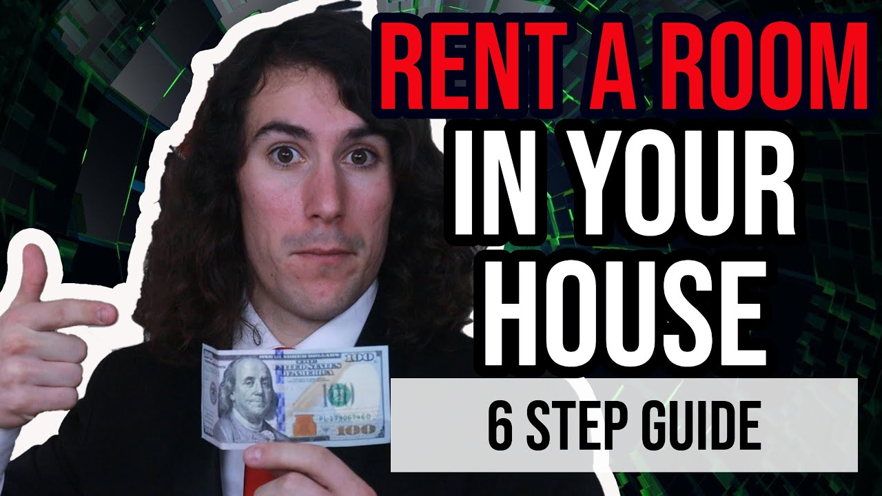 6 Step Guide to Renting Out a Room in Your House