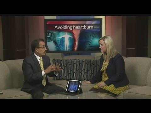 Dr. Shayesteh: Avoiding heartburn