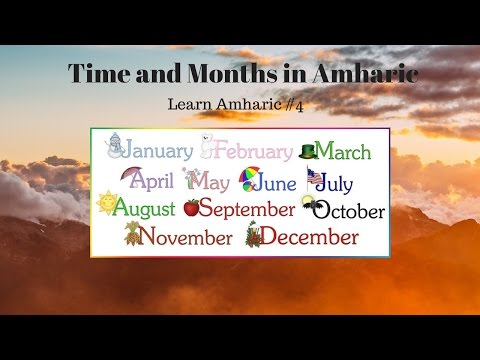 How to say the months in Amharic