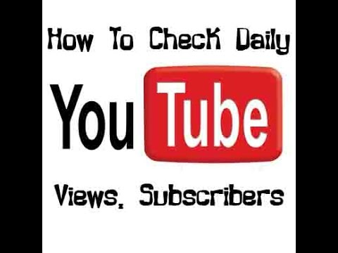 How To Track Your Dialy YouTube Views