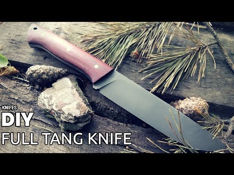 DIY full tang knife