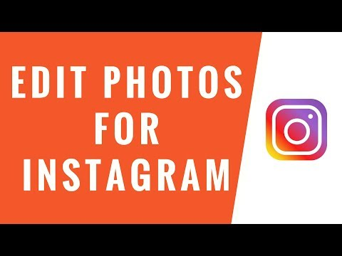 Edit Photos for Instagram [2018]