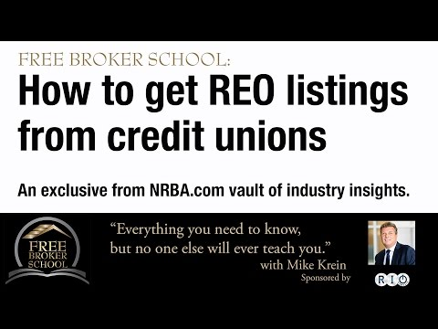 Free Broker School: How to get REO listings from Credit Unions and Small Banks