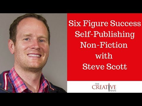 Six Figure Success Self-Publishing Non-Fiction Books With Steve Scott