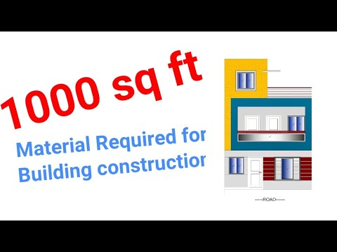 Material Required for  Building Construction  (1000 sq ft)