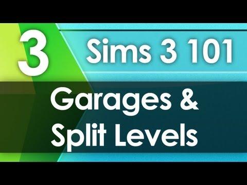 Sims 3 101 - Garages & Split Levels