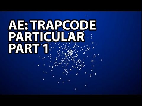 After Effects Tutorial: Trapcode Particular Part 1 (Beginner)