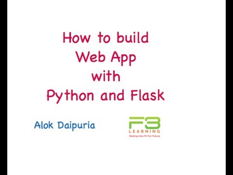 Build App using Python and Flask -  Part 1 - Install Flask