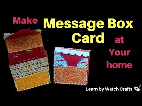 Make a Message Box Card at Your Home (DIY)   Learn By Watch