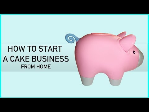 How to start a cake business from home and sell cakes successfully - Cake Business Series