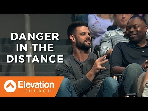 Danger In The Distance | Savage Jesus | Pastor Steven Furtick
