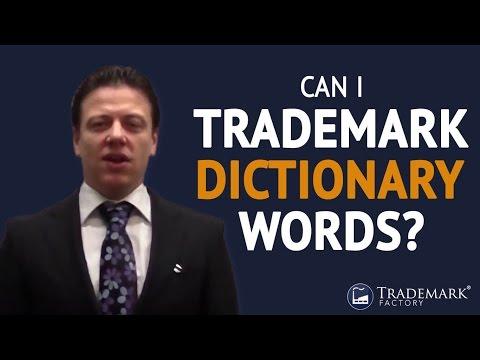 Can I trademark dictionary words? | Trademark Factory® FAQ