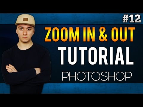 How To Zoom In And Out EASILY! - Adobe Photoshop CC - Tutorial #12