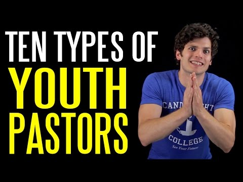 The Ten Types of Youth Pastors
