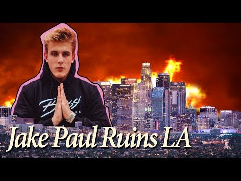 Jake Paul Ruins Los Angeles
