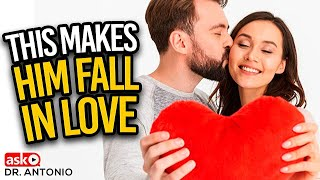 4 Things That Make a Man Fall Deeply in Love With You
