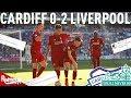 Cardiff V Liverpool 0 2 LFC Fan Twitter Reactions
