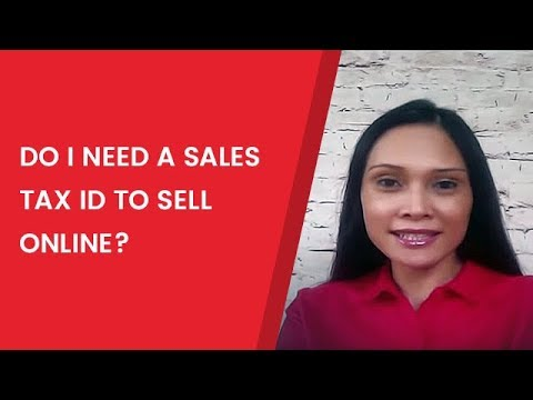 Do I Need a Sales Tax ID to Sell Online?