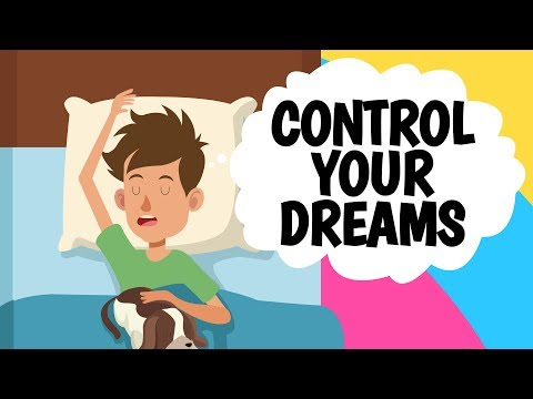 Learn To CONTROL Your Dreams Through LUCID DREAMING