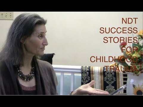 NDT Success Stories for Childhood Traumas from Parents: Abuse, Neglect and Misunderstanding