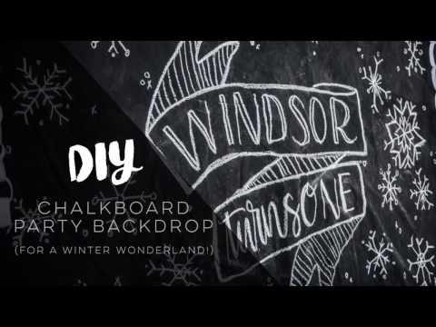 DIY Giant Chalkboard Backdrop for a Winter Wonderland