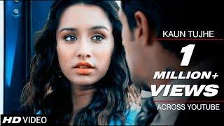 KAUN TUJHE - Sidharth Malhotra & Shraddha Kapoor   Ek Villain VM    Palak Muchhal