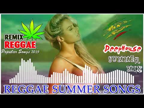 REGGAE LOVE SONGS REMIX 2019🎸🎸 - Top 100 เพลงเร้กเก้ใหม่