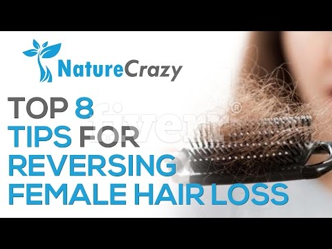 Nature Crazy's Top 8 Tips For Reversing Female Pattern Hair Loss
