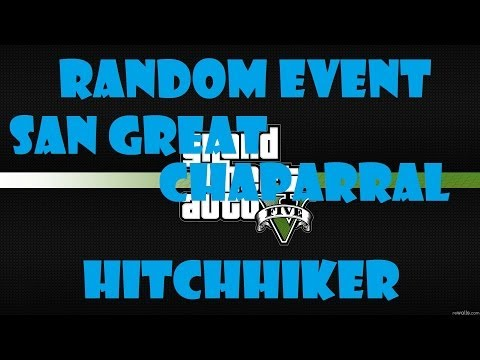 GTA5 - Playthrough - Random Event Hitchhiker San Great Chaparral - PS3 - Xbox 360