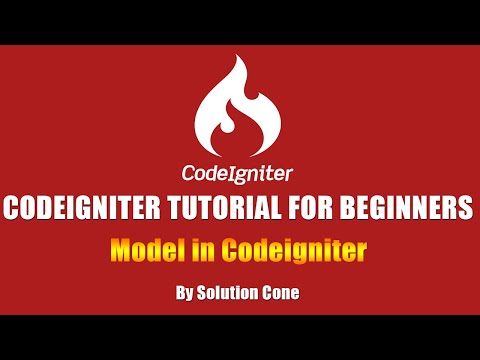 Codeigniter Tutorial for Beginners Step by Step | Model in Codeigniter
