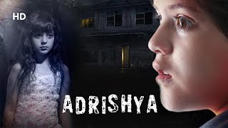 Adrishya (2018) | Bollywood Latest Horror Movie | Archana Kotwal | Om Rakesh | NIshant Mallick |